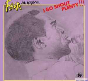 Fela Kuti & Afrika '70 - I Go Shout Plenty